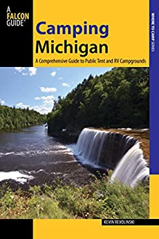 Camping Michigan: A Comprehensive Guide to Public Tent and RV Campgrounds (State Camping Series) Descargar PDF Gratis