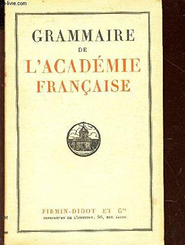 Grammaire de l'académie française par Collectif