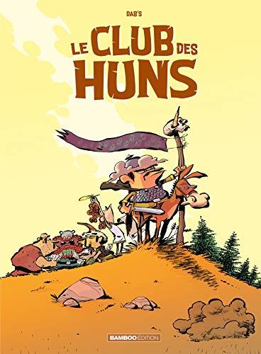 Le Club des Huns - Tome 1 par  Dab's