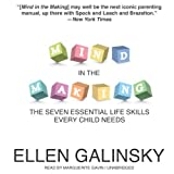 Mind in the Making: The Seven Essential Life Skills Every Child Needs by Ellen Galinsky (2013-11-15)