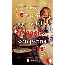 Amori impossibili e fragole con panna (eNewton Narrativa) (Italian Edition)