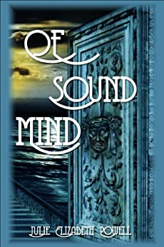 Of Sound Mind by [Powell, Julie Elizabeth]
