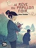 Telecharger Livres Le reve du papillon noir (PDF,EPUB,MOBI) gratuits en Francaise
