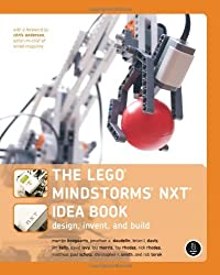 The LEGO MINDSTORMS NXT Idea Book: Design, Invent, and Build by Martijn Boogaarts (2007-08-28)