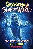 #7: Goosebumps Slappyworld #6: The Ghost of Slappy