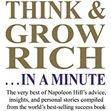 Think & Grow Rich... in a Minute