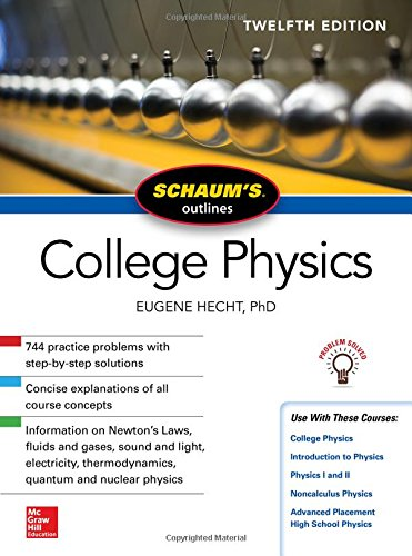 Schaum's Outline of College Physics, Twelfth Edition (Schaum's Outlines)