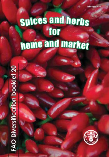 Spices and Herbs for Home and Market (Fao Diversification Booklets, Band 20)