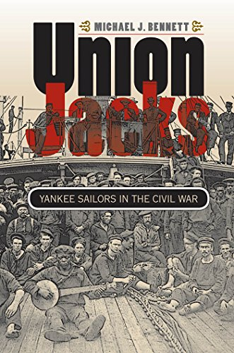 Union Jacks: Yankee Sailors in the Civil War (Civil War America) (English Edition) -