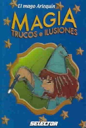 Magia / Magic: Trucos Y Ilusiones