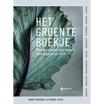 Het groenteboekje: Nieuwe ideeën voor koken met groente en fruit