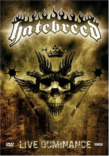 Hatebreed - Live Dominance [Edizione: Germania]