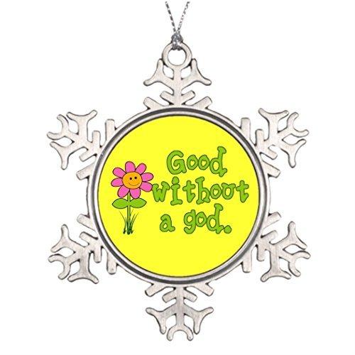 7. Gener Best Friend Schneeflocke Ornaments Ein Gutes Ohne Gott Metall Schneeflocke Ornament Atheisten