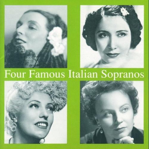 Four Famous Italian Sopranos. Oltrabella, Favero, Tassinari, Olivero.