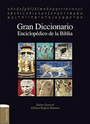 Gran Diccionario enciclopédico de la Biblia eBook: Ropero, Alfonso ...