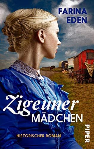 Zigeunermädchen: Historischer Roman (German Edition) eBook: Farina ...