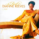 Songtexte von Dianne Reeves - The Best of Dianne Reeves