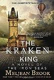 The Kraken King (Novel of the Iron Seas)