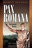 [(Pax Romana : The Aquitania Murders)] [By (author) Benoit Severac] published on (June, 2010)