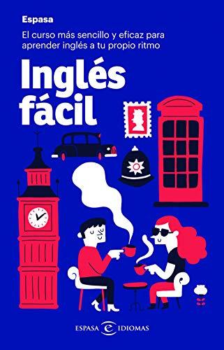 Inglés fácil: El curso más sencillo eficaz aprender