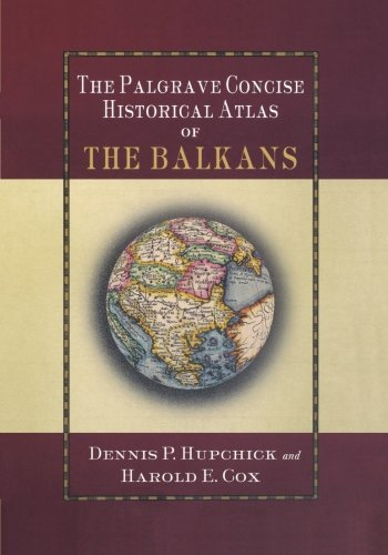 the-palgrave-concise-historical-atlas-of-the-balkans