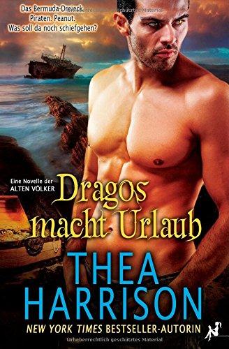Buchseite und Rezensionen zu 'Dragos macht Urlaub' von Thea Harrison