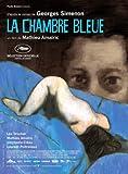 La chambre bleue   Amalric, Mathieu. Metteur en scène ou réalisateur. Scénariste. Acteur