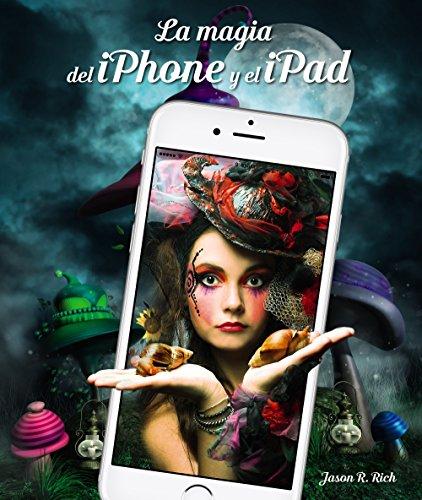 La magia del iPhone y el iPad (Títulos Especiales)