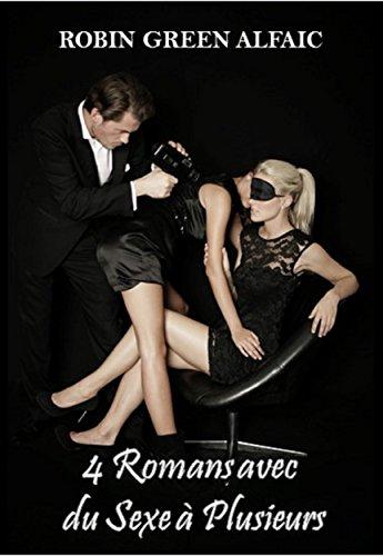Couverture du livre 4 Romans avec du Sexe à Plusieurs (Érotique et Libertin)