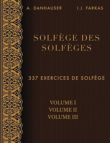 Solfège des Solfèges, Volume 1, Volume 2 et Volume 3: 337...