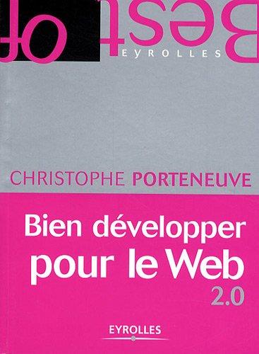 Bien développer pour le Web 2.0