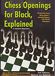Chess Openings for Black, Explained: A Complete Repertoire (Revised and Updated) by Lev Alburt (2009-01-06)