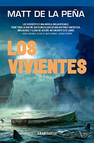 Los vivientes (Versión española) eBook: Matt de la Peña, Juan Elías Tovar Cross: Amazon.es: Tienda Kindle
