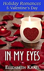 In My Eyes (Holiday Romances Book 5) (English Edition)