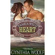 Tame A Wild Heart (Tame Series Book 1) (English Edition)