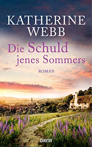 Die Schuld jenes Sommers: Roman