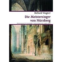 Die Meistersinger von Nürnberg: Oper. WWV 96. Klavierauszug. (Wagner Urtext-Klavierauszüge)