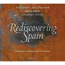 Rediscovering Spain: Fantasias, Diferencias Y Glosas ; Andueza, Accademia Del Piacere - Alqhai