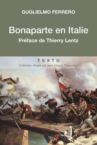 Bonaparte en Italie par Ferrero Guglielmo