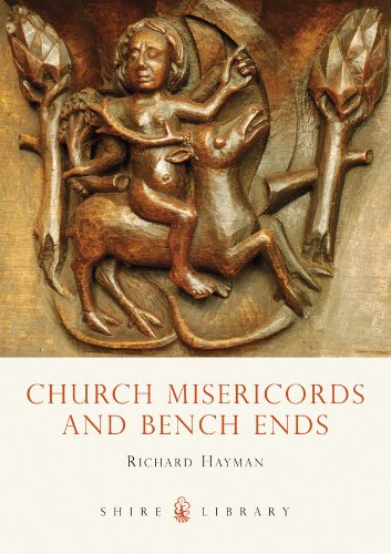 Church Misericords and Bench Ends (Shire Library)