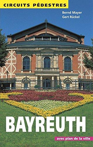 Circuits Pédestres Bayreuth (Rundwege)