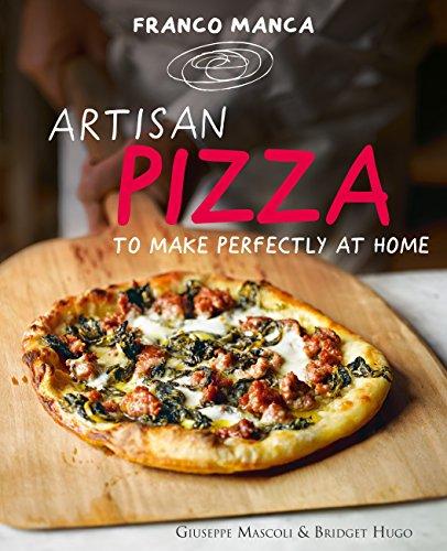 Franco Manca, Artisan Pizza to Make Perfectly at Home (English Edition)
