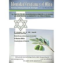 EL TRAYECTO DE LA ESPERANZA FRENTE A LA NADA: LA EXISTENCIA, LA MUERTE Y LA VIDA ETERNA (Revista)