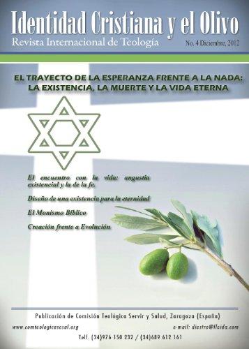 EL TRAYECTO DE LA ESPERANZA FRENTE A LA NADA: LA EXISTENCIA, LA MUERTE Y LA VIDA ETERNA (Revista) por Antolín Diestre Gil