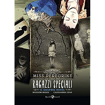Miss Peregrine. La Casa Dei Ragazzi Speciali. Graphic Novel