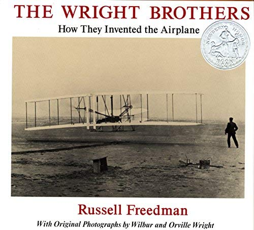 The Wright Brothers: How They Invented the Airplane by Russell Freedman (1994-03-01)