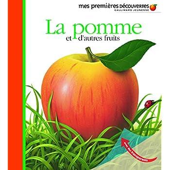 La pomme et d'autres fruits
