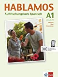 Hablamos: Auffrischungskurs Spanisch A1. Buch + Audio-CD