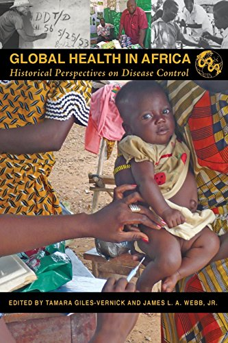 Global Health in Africa: Historical Perspectives on Disease Control (Perspectives on Global Health)