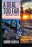 A Deal Too Far: Volume 2 (Deal series)
